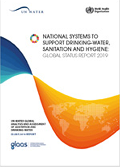 UN-Water Global Analysis and Assessment of Sanitation and Drinking-Water (GLAAS) 2019 report