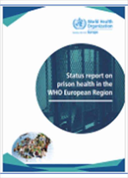 Status report on prison health in the WHO European Region (2019)