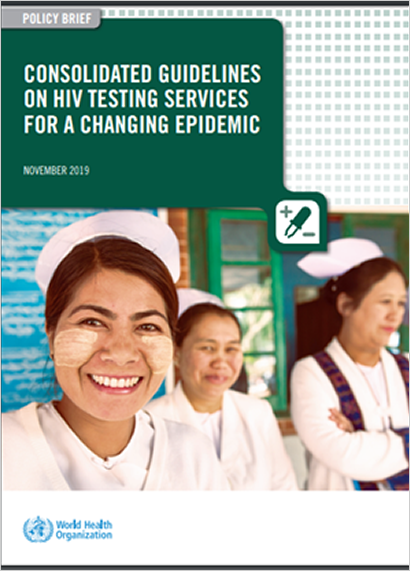 Consolidated guidelines on HIV testing services for a changing epidemic