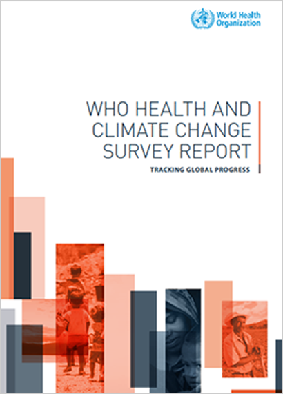 WHO HEALTH ANDCLIMATE CHANGE SURVEY REPORT