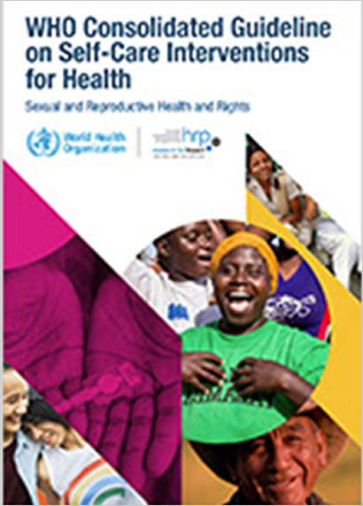 WHO consolidated guideline on self-care interventions for health: sexual and reproductive health and rights