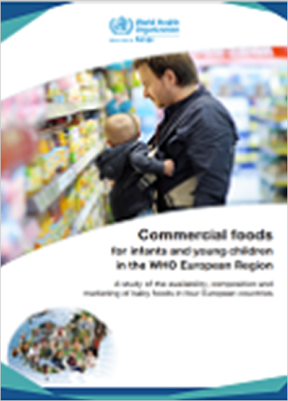 Commercial foods for infants and young children in the WHO European Region (2019)